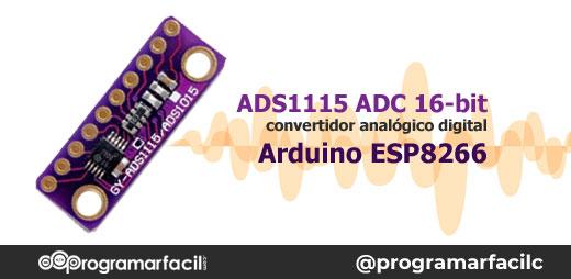 ads1115 convertidor analogico digital adc para arduino y esp8266 5d07f74697c11 - Electrogeek