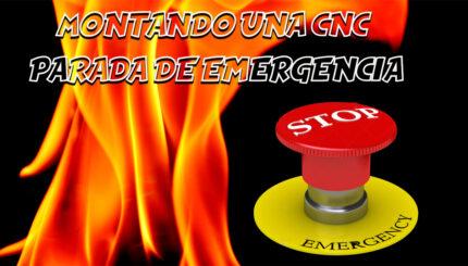 montando una cnc parada de emergencia 5e85114adf764 - Electrogeek
